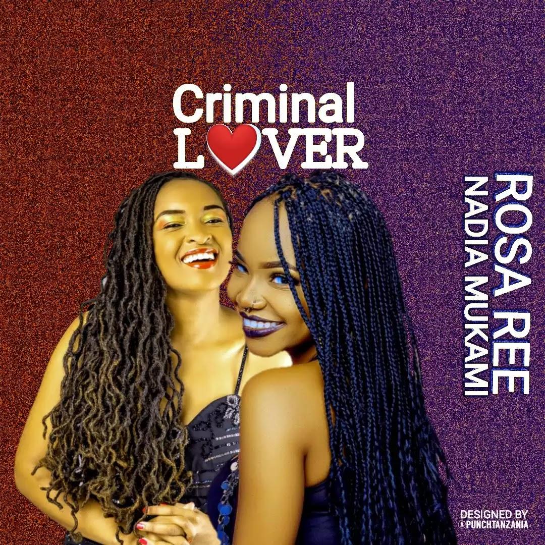 Nadia mukami ft Rosa ree - Criminal lover