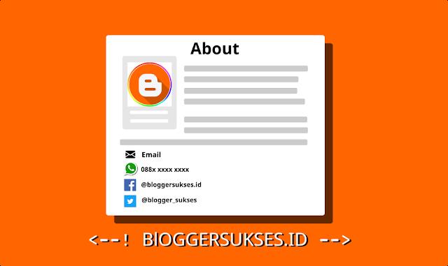 Contoh dan Cara Membuat Halaman About Me di Blogger.com