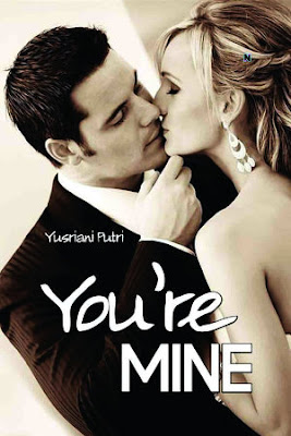 You're Mine by Yusriani Putri Pdf