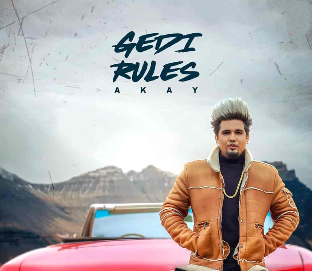 Gedi Rules Punjabi Song Image By A Kay