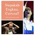 Puisi Siapakah Engkau, Corona Karya Marhalim Zaini