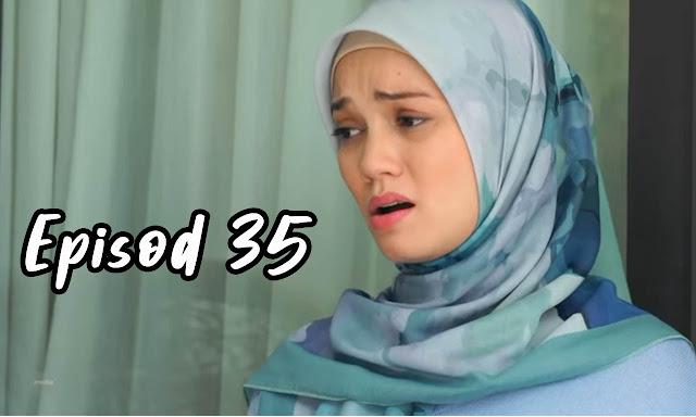Drama Sabarlah Duhai Hati Episod 35 Full