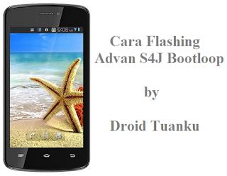 Cara Flashing Advan S4J