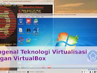Mengenal Virtualisasi dengan VirtualBox