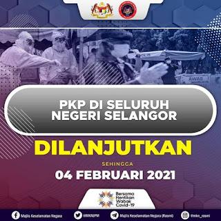 PKP Di Negeri Selangor Dilanjutkan Sehingga 4 Februari 2021