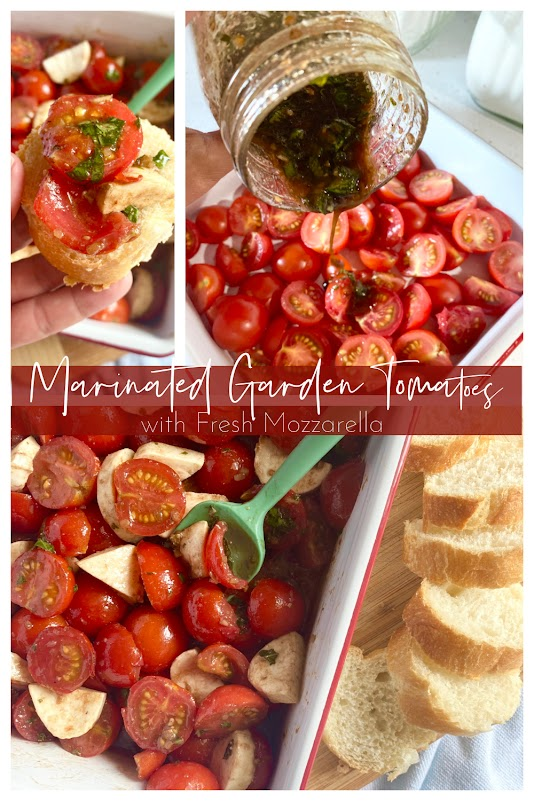 Marinated Garden Tomatoes with Fresh Mozzarella
