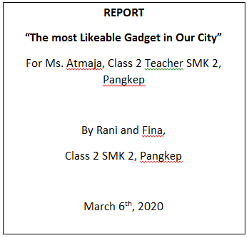 STRUCTURE OF REPORTS ( Kerangka Laporan )