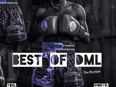 """[Mixtape] DJ Enimoney – """"Best Of DML"""""""