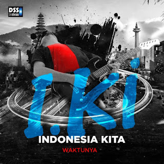 Indonesia Kita - Waktunya - I.Ki Rock 3 on iTunes