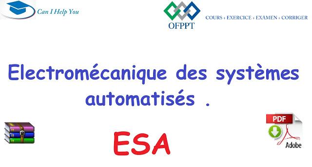 tous cours  ESA ( PDF جميع دروس) électromécanique
