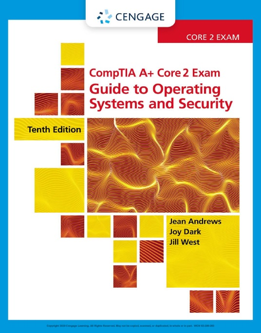 CompTIA A+ Core 2 Exam: Guide to Operating Systems and Security