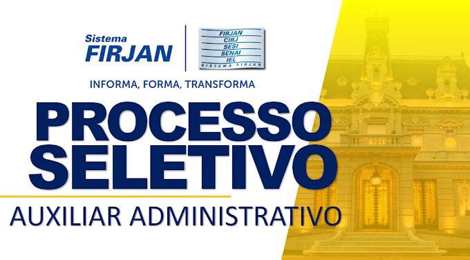 Firjan abre Seleção para Auxiliar Administrativo (Nível médio)! R$ 2.000,00 incluindo benefícios