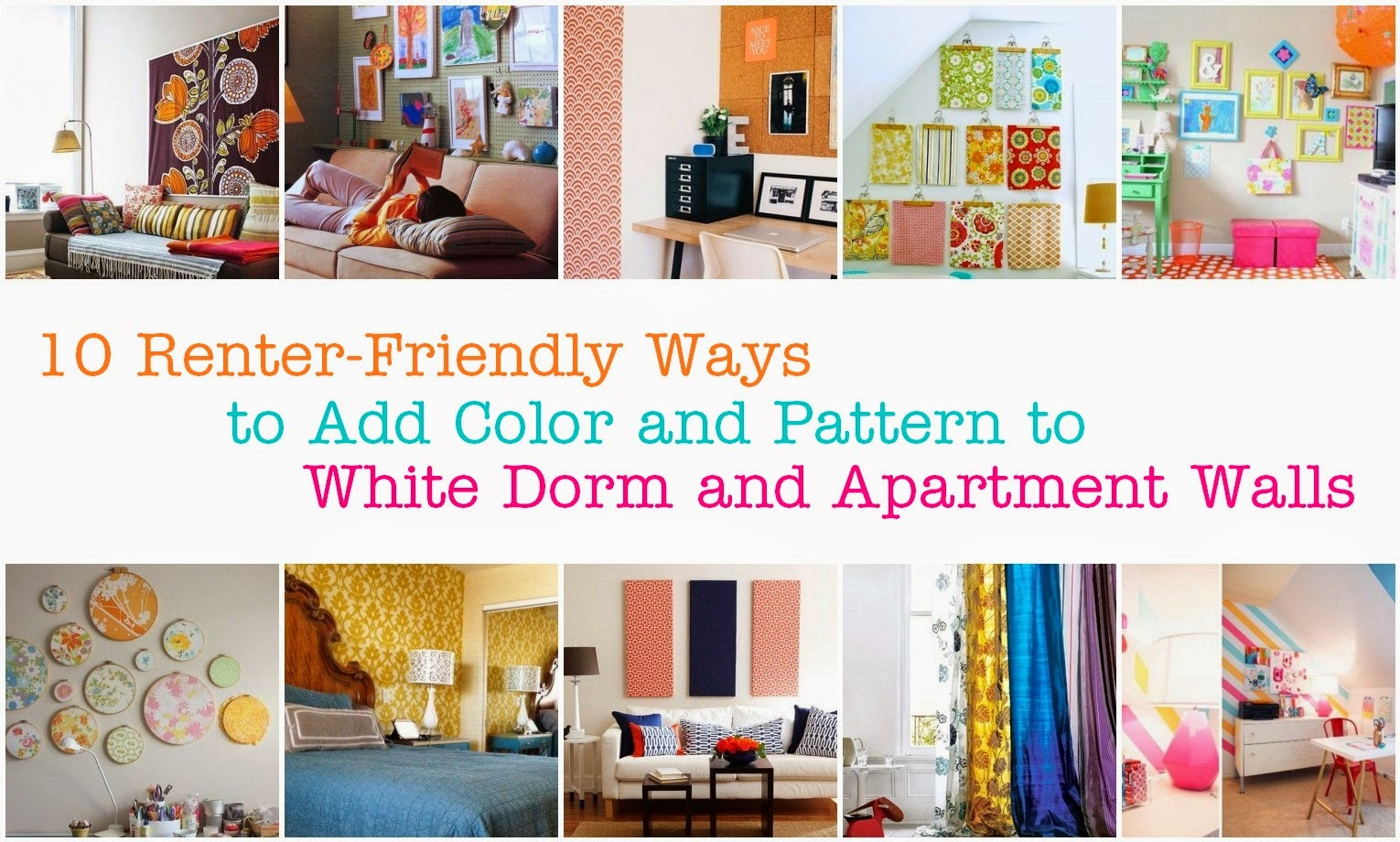 10 Renter Friendly Ways To Add Color Pattern Your White Walls Without Paint