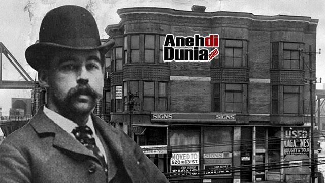 Kisah H.H. Holmes, Sang Pembangun Hotel Kematian