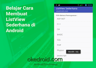 yakni Salah satu komponen User Interface pada Aplikasi Android yang berfungsi menampilka Belajar Cara Membuat ListView Sederhana di Android
