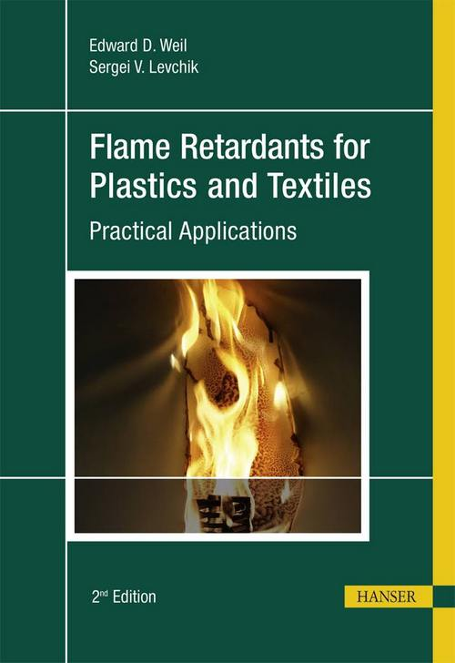 Flame Retardants for Plastics and Textiles: Practical Applications, Second Edition