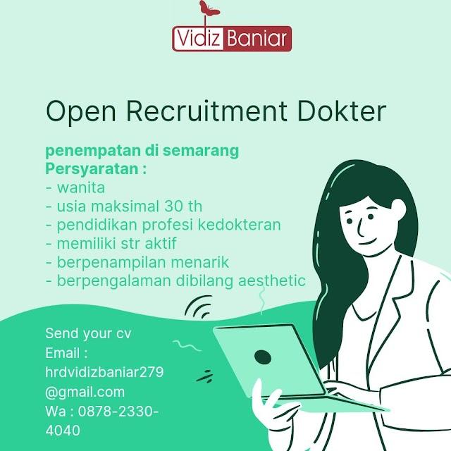 Loker Dokter Vidiz Baniar Penempatan Semarang