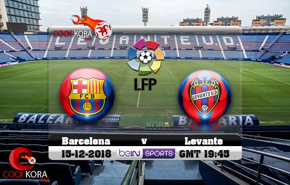 مشاهدة مباراة ليفانتي وبرشلونة اليوم 16-12-2018 في الدوري الأسباني