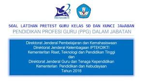 100 Soal Pretest PPG Guru SD dan Kunci Jawabannya