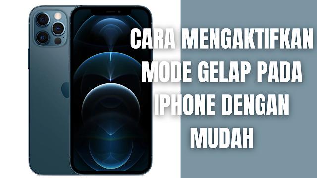 """Cara Mengaktifkan Mode Gelap Pada Iphone Dengan Mudah Di dalam mengaktifkan mode gelap pada perangkat Iphone, silahkan ikuti langkah-langkah berikut :  Buka """"Pengaturan"""", lalu ketuk """"Tampilan & Kecerahan"""" Pilih """"Gelap"""" untuk menyalakan """"Mode Gelap""""   Nah itu dia bagaimana cara untuk mengaktifkan mode gelap pada Iphone dengan mudah. Melalui bahasan di atas bisa diketahui mengenai cara mengaktifkan mode gelap pada Iphone. Mungkin hanya itu yang bisa disampaikan di dalam artikel ini, mohon maaf bila terjadi kesalahan di dalam penulisan, dan terimakasih telah membaca artikel ini.""""God Bless and Protect Us"""""""