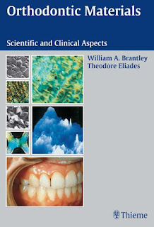 Orthodontic Materials Scientific and Clinical Aspects