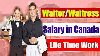 Immigrate To Canada as a Skilled of Unskilled Worker: Waiter and Waitress Jobs In Canada