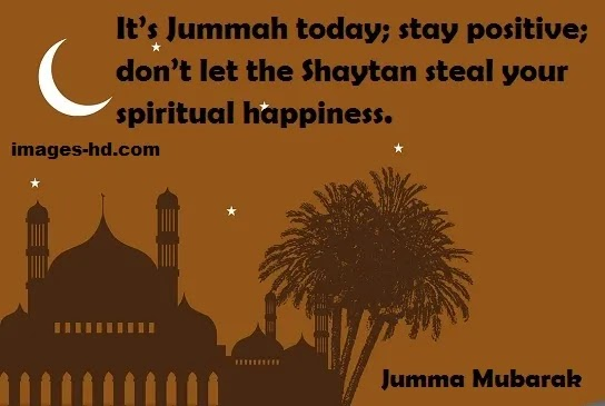 It's Jumma today, Jumma Mubarak