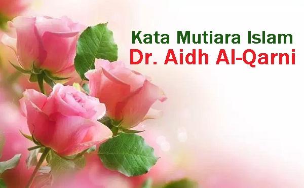 kata mutiara islam aidh al qarni