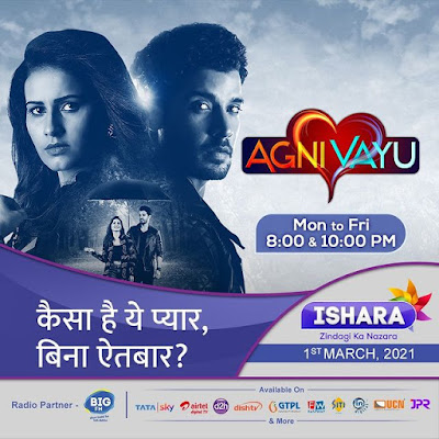 Agni Vayu Serial Cast, Wiki, Release Date, Trailer, Video and All Episodes