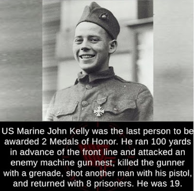 US Marine John Kelly Was the last person to be awarded 2 Medals of honor. He ran 100 yards in advance of the front line and attacked an enemy machine-gun nest, killed the gunner with a grenade, shot another man with his pistol, and returned with eight prisoners. He was 19.