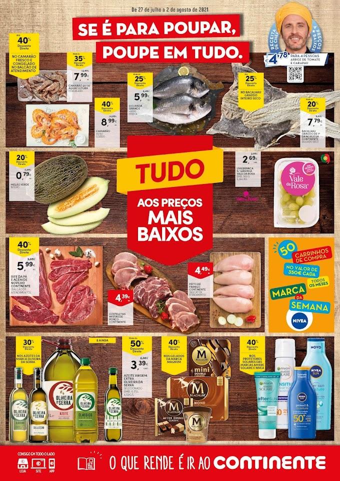 """Folheto semanal CONTINENTE - """"Tudo aos preços + baixos"""" - de 27 de julho a 2 de agosto"""