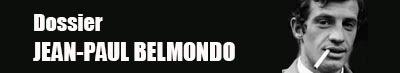Belmondo : films, anecdotes...