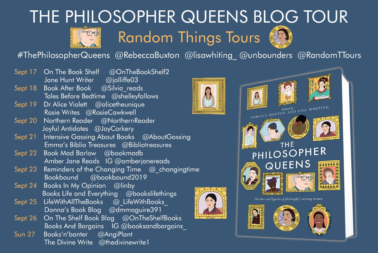 REVIEW: The Philosopher Queens, Rebecca Buxton & Lisa Whiting (ed.) Blog Tour Graphic