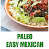 Paleo Easy Mexican Burrito Bowls