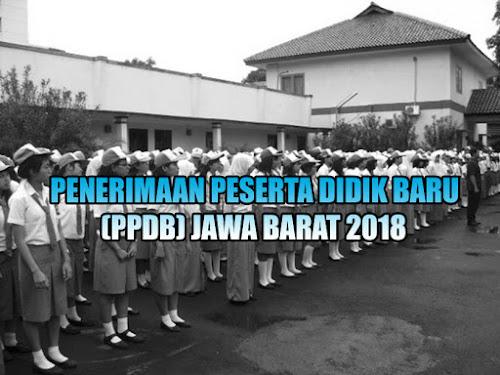 Persyaratan Terbaru PPDB Jawa Barat 2018