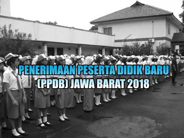 Perubahan Terbaru Persyaratan PPDB Jawa Barat 2018