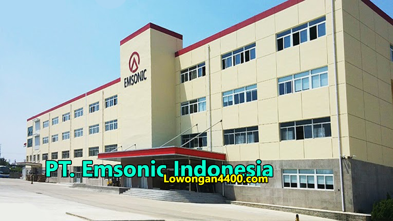 Lowongan Kerja PT. Emsonic Indonesia