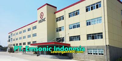 Lowongan Kerja PT. Emsonic Indonesia Juni 2020