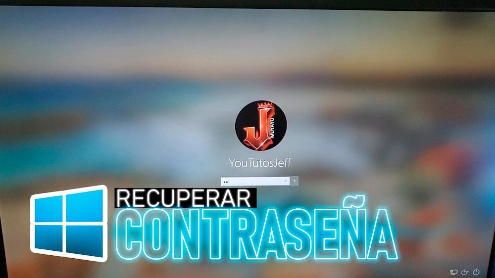Recuperar CONTRASEÑA Windows 10   Eliminar Contraseña de INICIO DE SESION