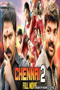 Chennai 2 (2021) Hindi Dubbed Full Movie | Watch Online Movies