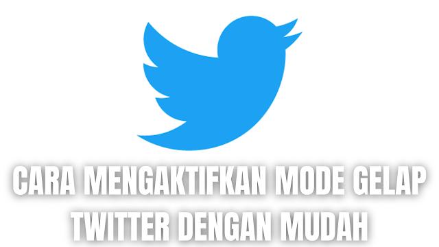 """Cara Mengaktifkan Mode Gelap Twitter Dengan Mudah Di dalam mengaktifkan mode gelap atau tema gelap pada aplikasi Twitter, ada beberapa langkah yang harus dilakukan sesuai dengan perangkat yang sedang digunakan yang diantaranya :  Cara Mengaktifkan Mode Gelap Twitter Pada Android Untuk mengaktifkan mode gelap twitter pada android, silahkan ikuti langkah-langkah berikut : Buka """"Twitter"""" Plih """"Profil"""" Pilih """"Setting dan Privasi"""" Pilih """"Tampilan dan Suara"""" Pilih """"Mode Gelap""""   Cara Mengaktifkan Mode Gelap Twitter Pada IOS Untuk mengaktifkan mode gelap twitter pada IOS, silahkan ikuti langkah-langkah berikut :  Buka """"Twitter"""" Plih """"Profil"""" Pilih """"Setting dan Privasi"""" Pilih """"Tampilan dan Suara"""" Pilih """"Mode Gelap""""   Cara Mengaktifkan Mode Gelap Twitter Pada Browser Untuk mengaktifkan mode gelap twitter pada browser, silahkan ikuti langkah-langkah berikut :  Buka """"Twitter"""" Plih """"Lainnya"""" atau tiga titik di sisi kiri layar Pilih """"Pengaturan dan Privasi"""" Pilih """"Tampilan"""" Pilih """"Mode Redup atau Cerah""""   Nah itu dia bagaimana cara untuk mengaktifkan mode gelap Twitter dengan mudah. Melalui bahasan di atas bisa diketahui mengenai langkah-langkah di dalam mengaktifkan mode gelap atau tema gelap pada Twitter. Mungkin hanya itu yang bisa disampaikan di dalam artikel ini, mohon maaf bila terjadi kesalahan di dalam penulisan, dan terimakasih telah membaca artikel ini.""""God Bless and Protect Us"""""""