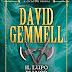 "Pensieri su ""IL LUPO BIANCO"" (The Drenai Saga #10) di David Gemmel"