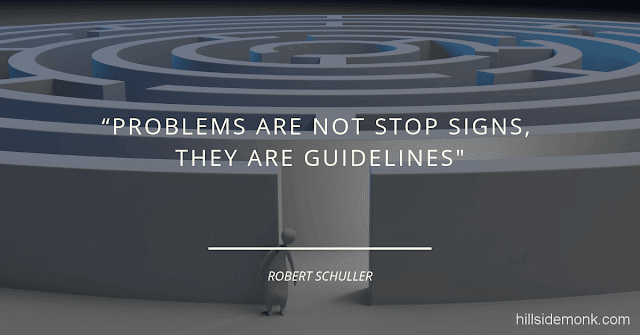 Short Uplifting Quotes To Lift You In Hard Times-8 Problems are not stop signs, they are guidelines.