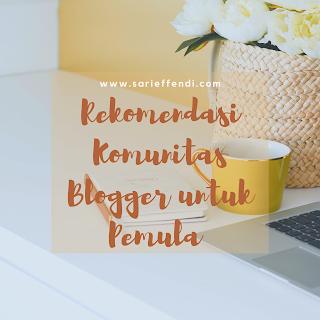 komunitas blogger untuk pemula