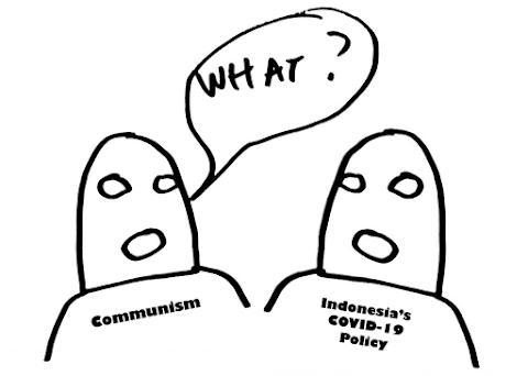 Persamaan Komunisme dan Kebijakan COVID-19 Indonesia
