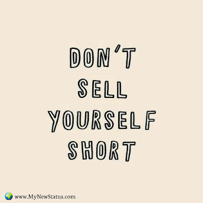 Don't sell yourself short #InspirationalQuotes #MotivationalQuotes #PositiveQuotes #Quotes #thoughts