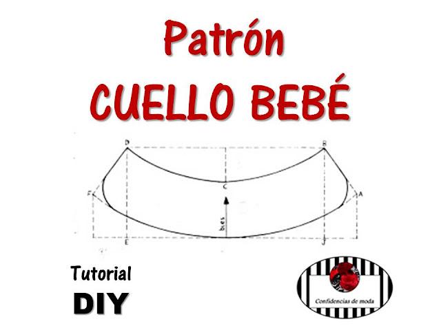 Patrón CUELLO BEBÉ. Tutorial DIY. Curso de patronaje GRATIS