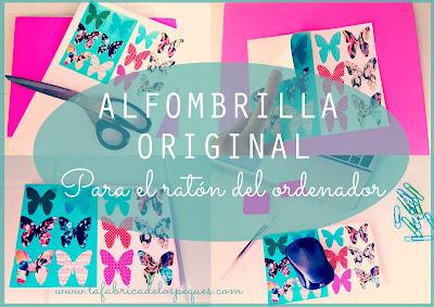 Weekend DIY: ALFOMBRILLLA ORIGINAL PARA EL RAT�N DEL ORDENADOR
