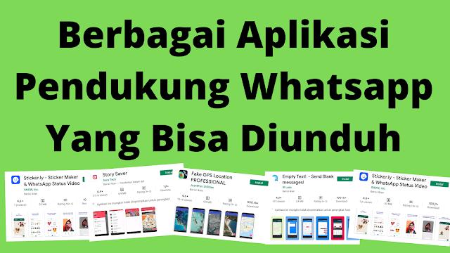 pilih saja aplikasi pendukung whatsapp