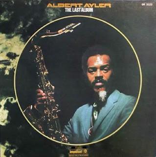 Albert Ayler, The Last Album